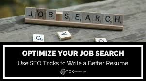 Resume Seo Optimize Your Job Search Use Seo Tricks To Write A Better Resume