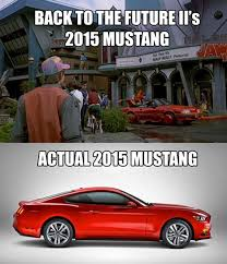 Ford Mustang Memes - was there a mustang in back to the future 2 google search movie