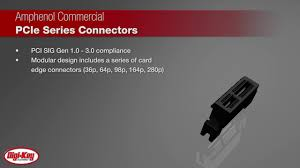 amphenol commercial pci express connectors digi key daily youtube