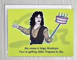 Princess Birthday Meme - funny birthday card inigo montoya from the princess bride dark
