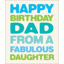 birthday cards for dad from daughter birthday card free best happy