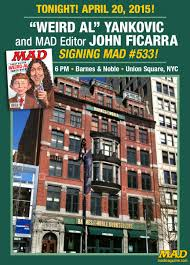 Barnes And Noble Union Square Nyc Tonight Weird Al And Mad At Barnes U0026 Noble In Nyc Mad Magazine