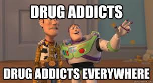 Drug Addict Meme - drug addiction memes images
