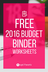 Template For Budgeting Money Free 2016 Budget Binder Gain Control Of Your Finances