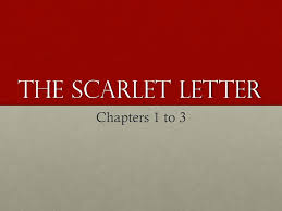 the scarlet letter chapters 1 to 3 questions for reflection