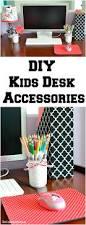 Diy Childrens Desk by Diy Kids Desk Accessories Back To School