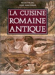 cuisine antique romaine la cuisine romaine antique blanc livres