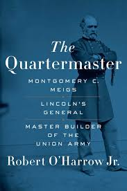 the quartermaster montgomery c meigs lincoln u0027s general master