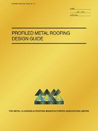 profiled metal roofing design guide mcrma t05 building