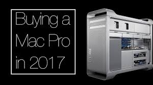why you should buy an old mac pro in 2017 youtube why you should buy an old mac pro in 2017