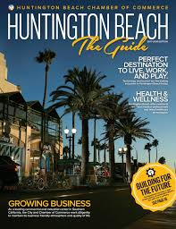 huntington beach the guide 2017 by chamber marketing partners inc