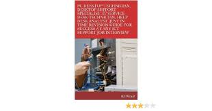 Interview Questions For Help Desk Technician Amazon Com Pc Desktop Technician Desktop Support Specialist It