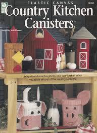 Country Kitchen Canisters Country Kitchen Canisters Home Decor Plastic Canvas Pattern