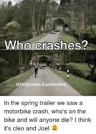 Bike Crash Meme - who crashes eastenders in the spring trailer we saw a motorbike