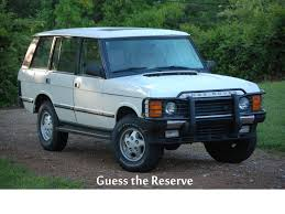1995 range rover classic u2013 guess the reserve second daily classics