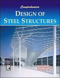 design of light gauge steel structures pdf comprehensive design of steel structures by b c punmia