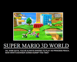 Super Mario Memes - super mario 3d world demotivational by trc tooniversity on deviantart
