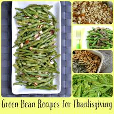 5 green bean recipes for thanksgiving candypolooza