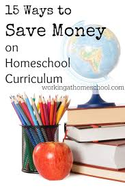 free homeschool curriculum resources archives money 15 ways to save money on homeschool curriculum working at homeschool