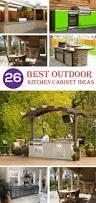 Best Outdoor Kitchen 26 Mindblowing Outdoor Kitchen Cabinet Ideas Interiorsherpa