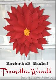 racketball racket to a poinsettia wreath sweet pea