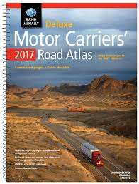 Carrier Route Maps by Rand Mcnally 2017 Deluxe Motor Carriers U0027 Road Atlas Rand Mcnally