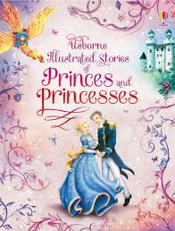 illustrated stories princes princesses u201d usborne