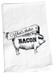 what s shakin bacon dish towel farmhouse dish towels by