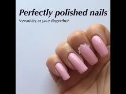perfectly polished nails youtube