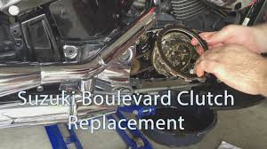suzuki boulevard c50 c90 m50 m109 clutch replacement youtube
