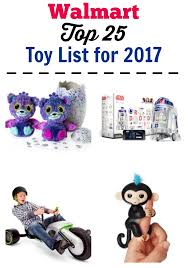 walmart top 25 toys for 2017 kid approved thrifty