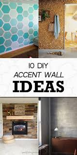 make your home 10 diy accent wall ideas to make your home more interesting