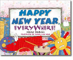 new year book for kids happy new year s everywhere by arlene erlbach new years books