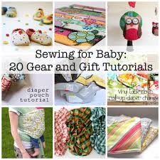 sewing for baby 20 great gear tutorials and patterns