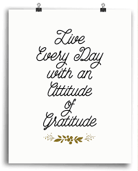 quotes of thanksgiving and gratitude every day gratitude print gratitude penmanship and printing