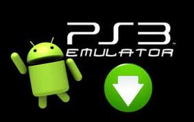 ps3 emulator for android apk ps3 emulator apk for android free install