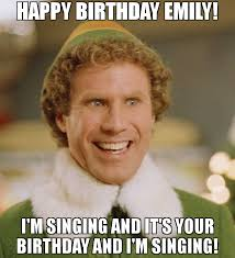 Emily Meme - happy birthday emily i m singing and it s your birthday and i m