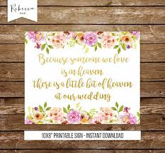 wedding memorial sign because someone we is in heaven wedding sign remembrance sign