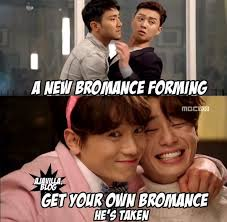 Bromance Memes - need a good laugh memes for you k drama amino