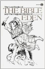 the lost books of the bible and the forgotten books of eden by