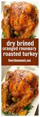 brining thanksgiving turkey 25 best ideas about perfect roast turkey on pinterest roast
