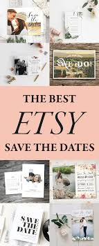 best save the dates the best etsy save the dates to announce your wedding junebug