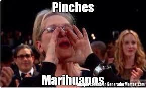 Memes De Marihuanos - pinches marihuanos meme de meryl streep oscars imagenes memes