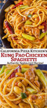 Does California Pizza Kitchen Delivery Kung Pao Chicken Spaghetti Copycat Dinner Then Dessert