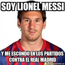 Memes De Lionel Messi - meme personalizado soy lionel messi y me escondo en los partidos