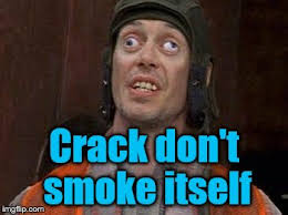 Steve Buscemi Eyes Meme - steve buscemi says crack don t smoke itself summer eyes imgflip