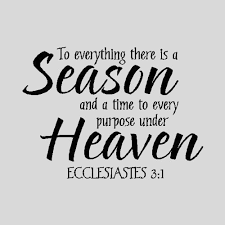 awesome to everything there is a season quote best quotes