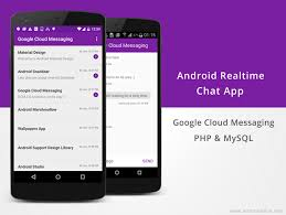 chat android android realtime chat app using gcm php mysql technical reading