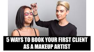 makeup artist classes nyc 5 ways to book your client as a makeup artist makeup