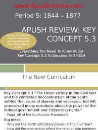 apush review key concept 5 3 reconstruction era american civil war